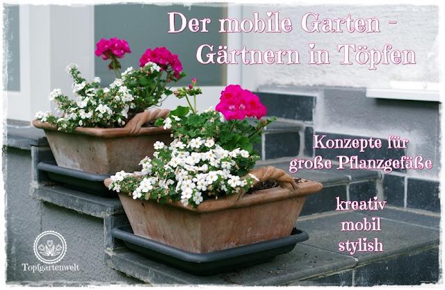 Gartenblog Topfgartenwelt Buchvorstellung Buchrezension: Der mobile Garten - Konzepte für große Pflanzgefäße - kreativ, mobil, stylish - Gärtnern in Töpfen