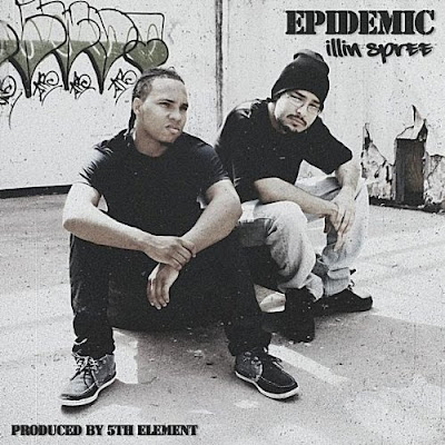 Epidemic - Illin Spree