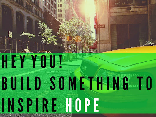 Hey you! Build a movement to inspire hope