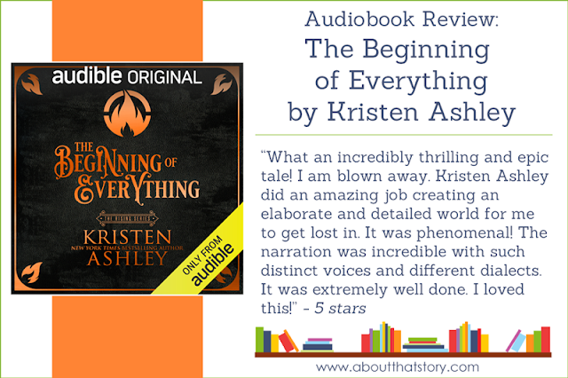Audiobook Review: The Beginning of Everything by Kristen Ashley | About That Story
