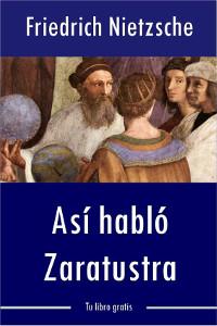 Libros gratis Así habló Zaratustra para descargar en pdf completo