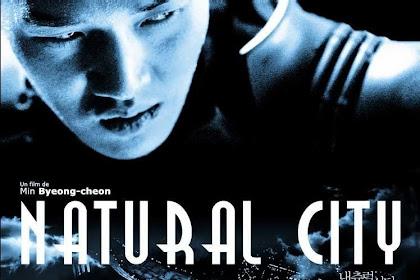 Sinopsis Natural City / 내츄럴 시티 (2003) - Film Korea