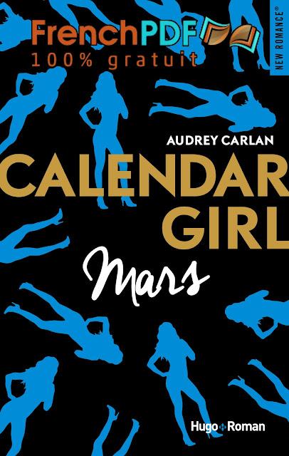 Calendar Girl tome3 -Mars- par Audrey Carlan PDF Gratuit