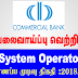 Vacancy In Commercial Bank Of - Ceylon PLC