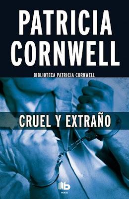 Cruel y Extraño - Patricia Cornwell (1993)