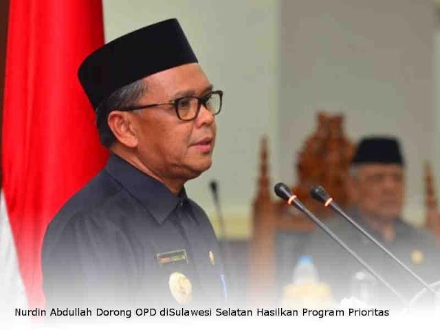 Nurdin Abdullah Dorong OPD diSulawesi Selatan Hasilkan Program Prioritas