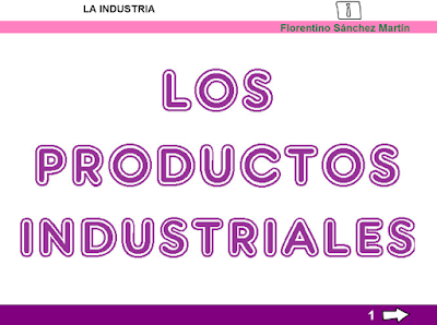 http://ceiploreto.es/sugerencias/cplosangeles.juntaextremadura.net/web/curso_3/sociales_3/industria_3/industria_3.html