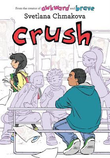 Book cover, 'Crush' by Svetlana Chmakova. Image depicts the character of Jorge, sitting at a cafeteria table with several of his friends, looking at the character Jazmine as she walks past. Jorge and Jazmine are rendered in full-color, and everyone else is shaded pale gray with black-inked outlines