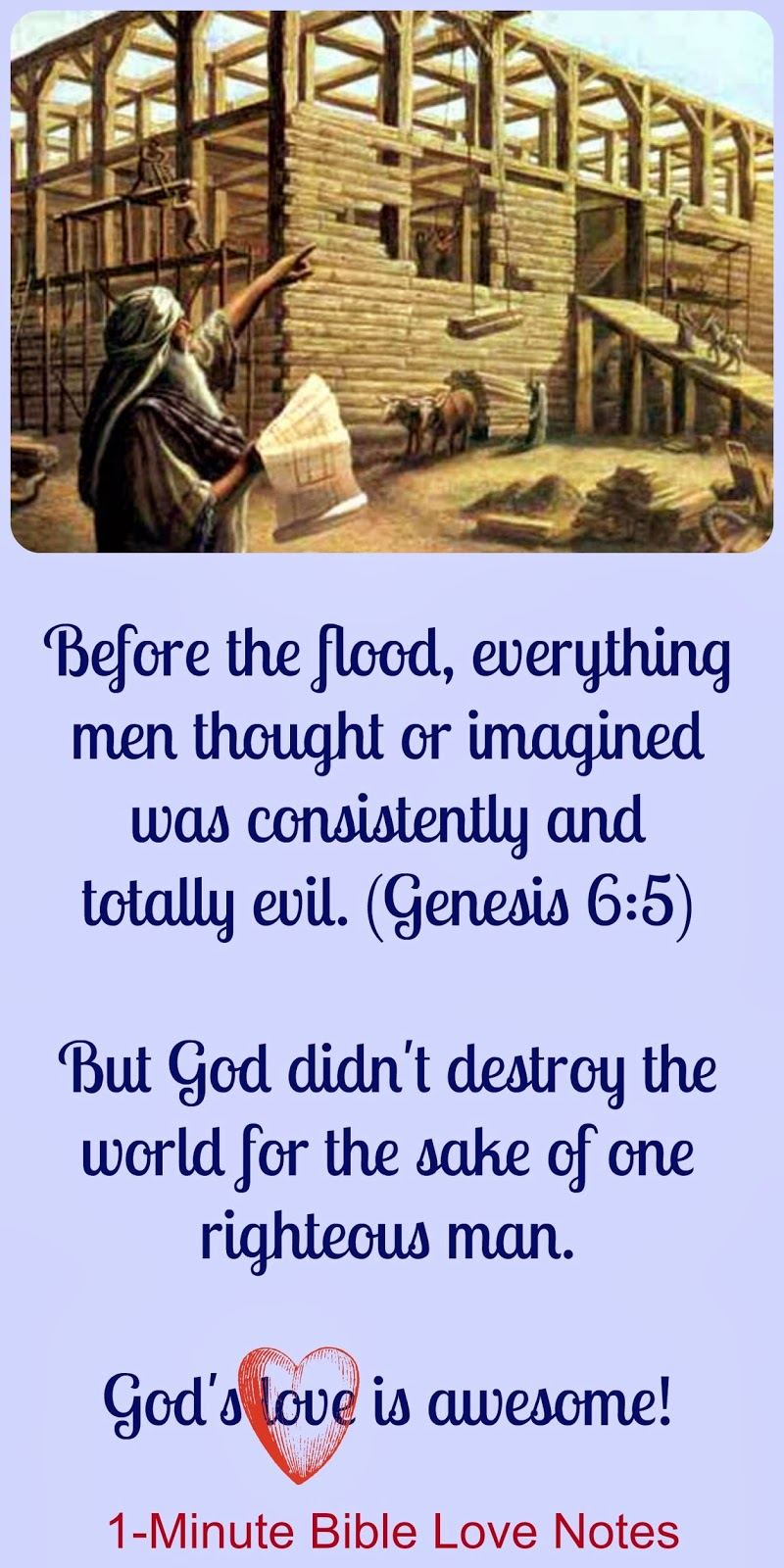 Genesis 6, Noah and the Ark, the Flood, Noah, Ark, God's Love