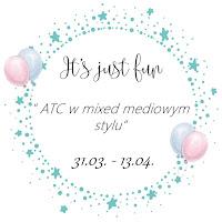 https://itsjfun.blogspot.com/2018/03/wyzwanie64-atc-w-mixed-mediowym-stylu.html