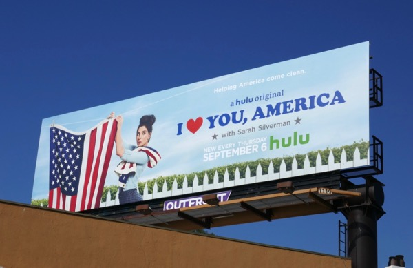 I Love You America Sarah Silverman season 2 billboard