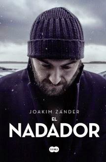 http://lecturasmaite.blogspot.com.es/2013/05/el-nadador-de-joakim-zander.html