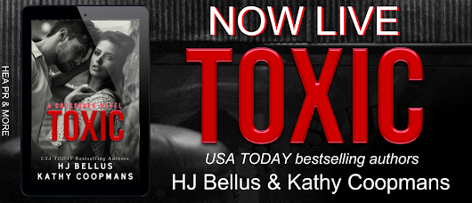 Toxic by HJ Bellus & Kathy Coopmans