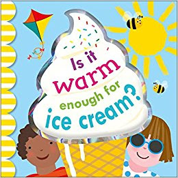 Is it Warm Enough for Ice Cream? is a brightly colored board book perfect for introducing toddlers, preschoolers, and kindergartners to the beginning concepts of seasons. Kids will enjoy the mix of colors, graphics, and real photos as they get an early primer about the seasons. #boardbook #seasons #netgalley