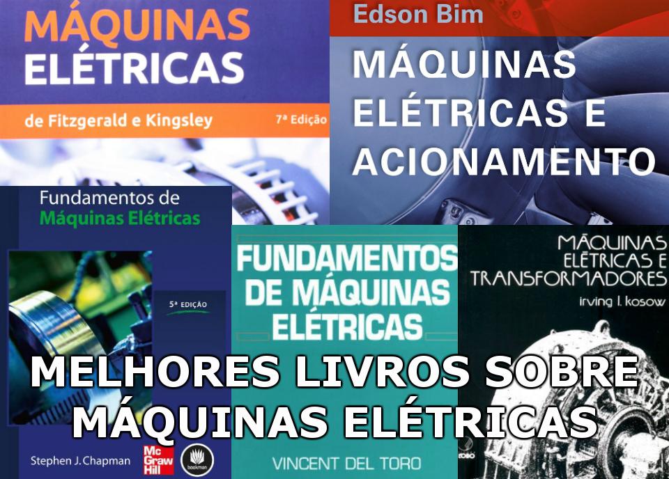 Melhores livros sobre Máquinas Elétricas