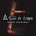A Sala do Tempo, do Renan Bernardo.