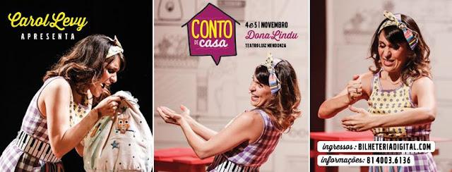 Carol Levy retorna com o Conto de Casa no Teatro Luiz Mendonça