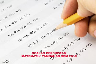 Soalan Percubaan Matematik Tambahan SPM 2018 (Trial Paper)
