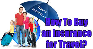 How To Buy an Insurance for Travel ?