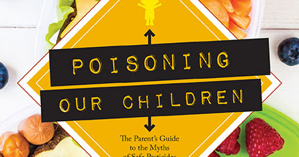 Poisoning Our Children by Andre Leu - [Book Review]