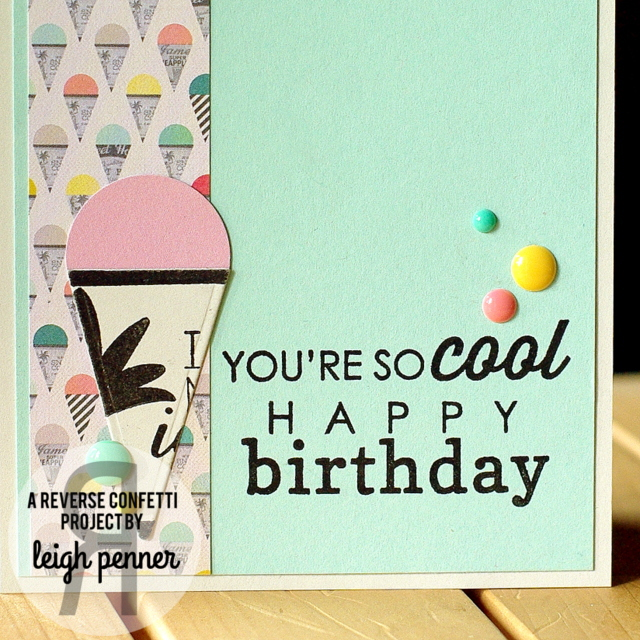 Reverse Confetti August Blog Hop Leigh Penner @leigh148 @reverseconfetti #reverseconfetti #cards