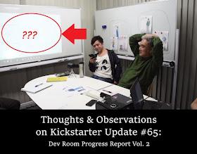 Thoughts & Observations on Kickstarter Update #65