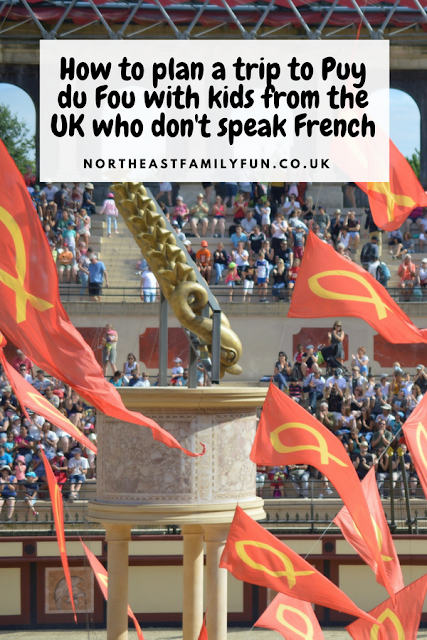 How to plan a trip to Puy du Fou with kids from the UK who don't speak French
