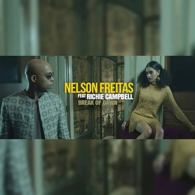 Nelson Freitas Feat. Richie Campbell - Break Of Dawn