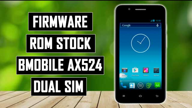 rom stock Bmobile AX524 dual SIM