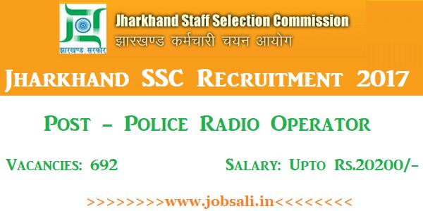 JSSC Recruitment 2017, Govt jobs in Jharkhand, JSSC Police Radio Operator Vacancy 2017