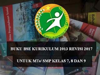 terus di kembangkan oleh pemerintah demi memperbaiki kualitas pendidikan di Indonesia Geveducation:  # Buku Kurikulum 2013 Revisi 2017 MTs/SMP Kelas 7, 8 dan 9 Lengkap