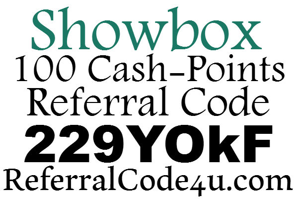Showbox App Referral Code 2016, ShowBox Promo Code, Show box Sign Up Bonus