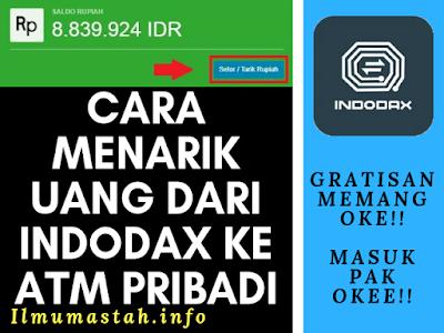 Cara Menarik Uang dari Indodax ke ATM Pribadi