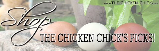 Shop The Chicken Chick's Picks! www.The-Chicken-Chick.com