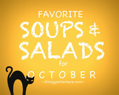 Seasonal Soups & Salads for October, a monthly feature ♥ A Veggie Venture, now for autumn, with fresh vegetables and our favorite pantry ingredients.