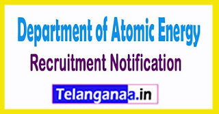 DAE (Department of Atomic Energy) Recruitment Notification 2017