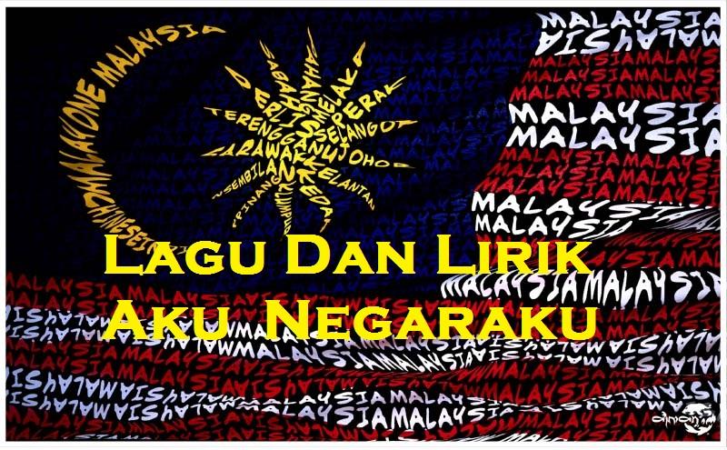 Muat Turun Lagu Dan Lirik Aku Negaraku Lagu Patriotik Terbaru