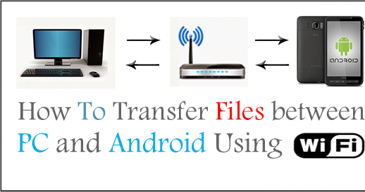 how to send files to android from pc