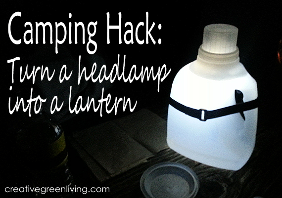 Headlamp Lantern | Camping Hacks To Make Life Easier
