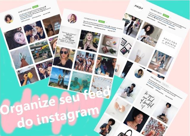 Organize seu feed do instagram