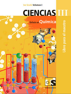 Libro de TelesecundariaCiencias III Énfasis en QuímicaIIITercer gradoVolumen ILibro para el Maestro2016-2017