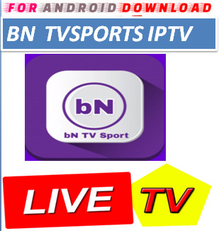 Download Android Free BNTVSportPTV8.2 Television Apk -Watch Free Live Cable Tv Channel-Android Update LiveTV Apk  Android APK Premium Cable Tv,Sports Channel,Movies Channel On Android