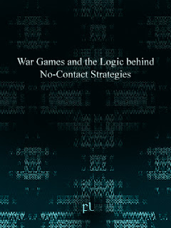 War Games and the Logic behind No-Contact Strategies Cover
