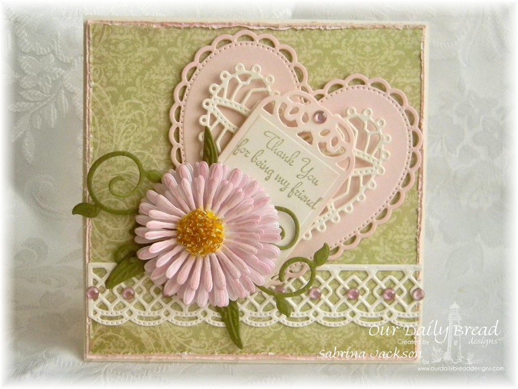 Stamps - Our Daily Bread Designs My Friend, ODBD Blushing Rose Paper Collection, ODBD Custom Beautiful Borders Dies, ODBD Custom Fancy Foliage Die, ODBD Custom Aster and Leaves Die, ODBD Custom Ornate Hearts Die