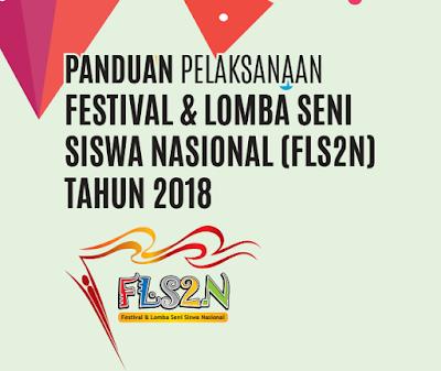 Panduan Pelaksanaan/ Juknis FLS2N SMA 2018