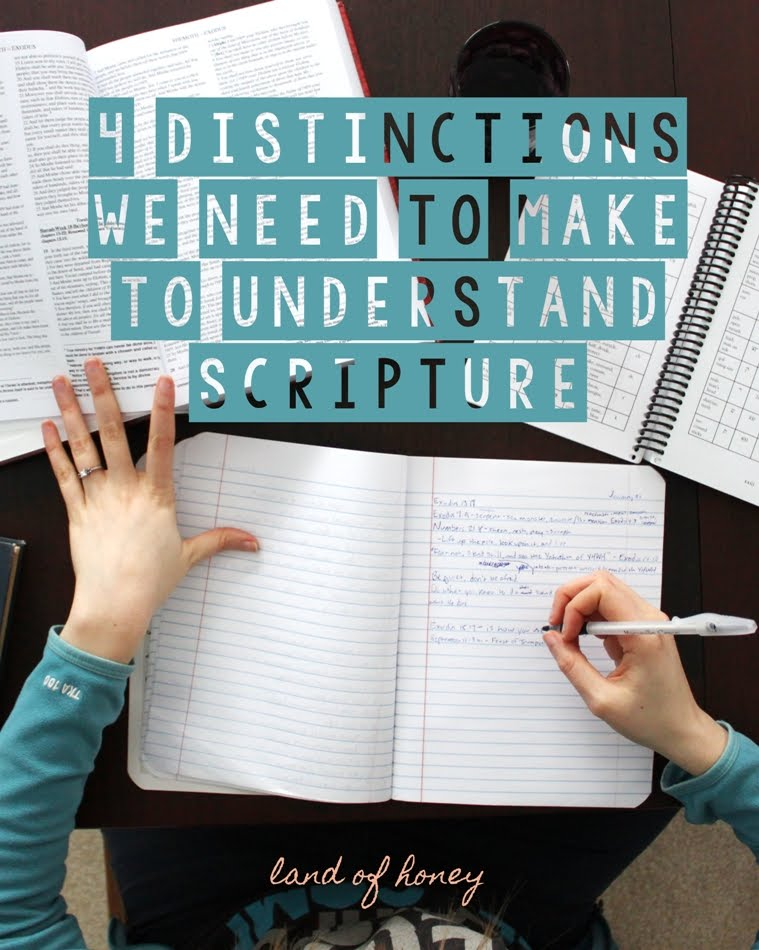 Understand Scripture by Making These Distinctions