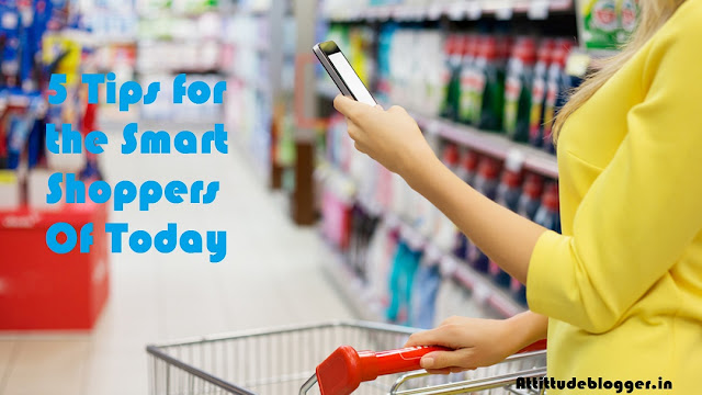 5 Tips for the Smart Shoppers Of Today