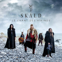 Chronique | SKÁLD - Le Chant des Vikings (Album, 2019)