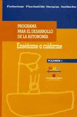 """PROGRAMA PARA EL DESARROLLO """"ENSÉNAME A CUIDARME""""."""