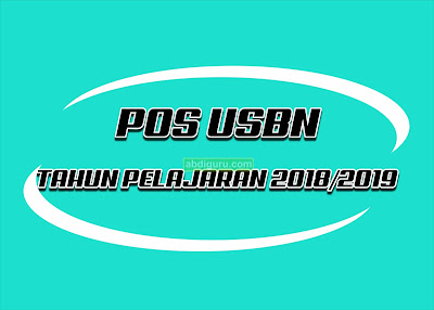 Pos-USBN-Tahun-2019-abdiguru.com